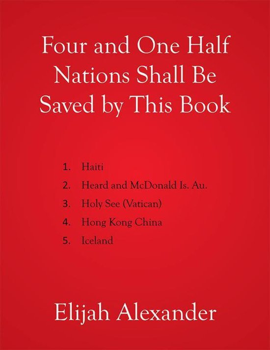 Four and One Half Nations Shall Be Saved by This Book