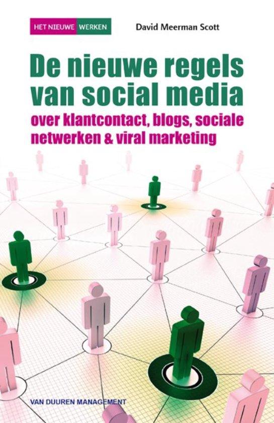 De Nieuwe Regels Van Social Media 3e Druk