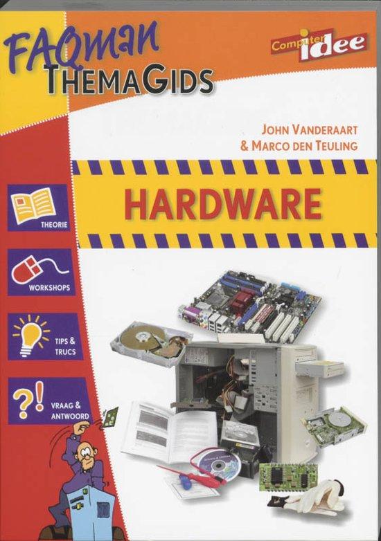 Cover van het boek 'Hardware' van Marco den Teuling en John Vanderaart