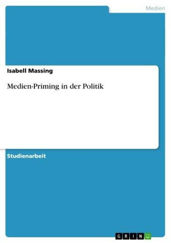 Boek cover Medien-Priming in der Politik van Isabell Massing (Onbekend)