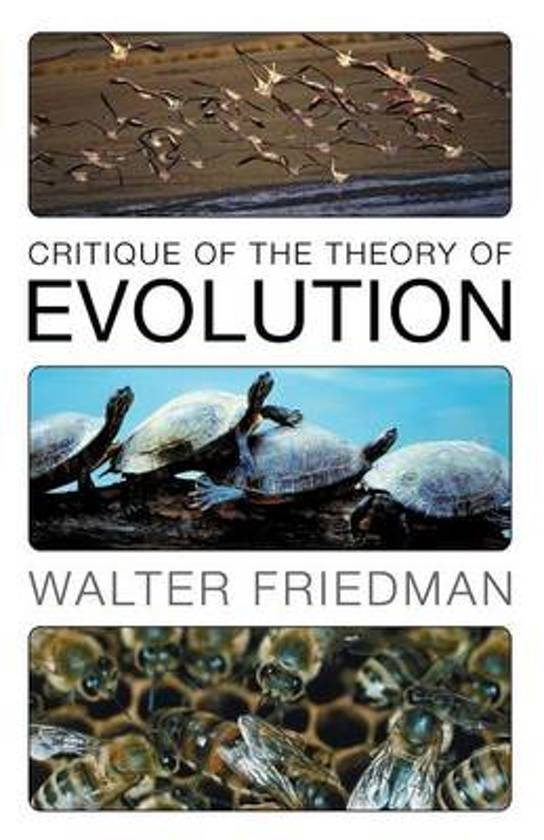 a critique on the theory of evolution