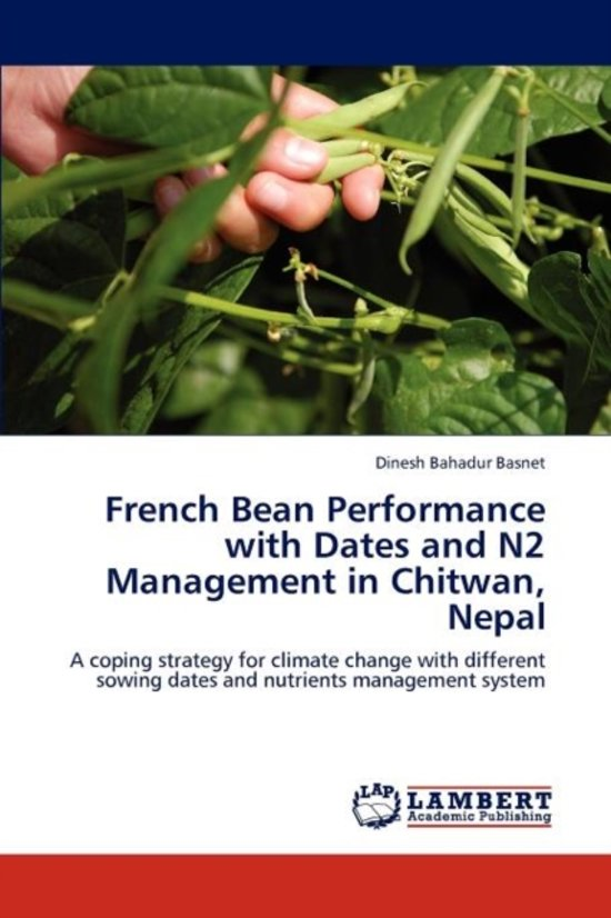 French Bean Performance with Dates and N2 Management in Chitwan, Nepal