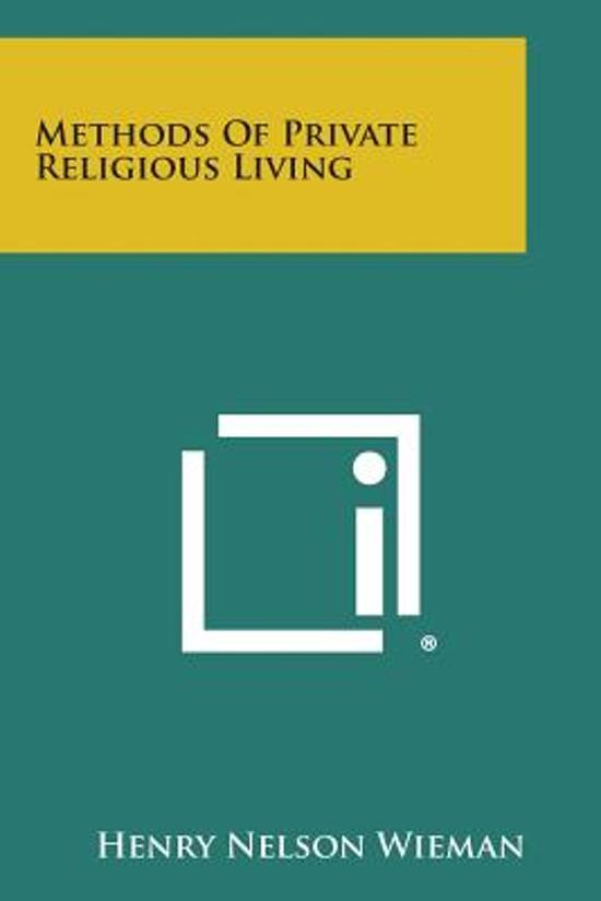 Methods of Private Religious Living