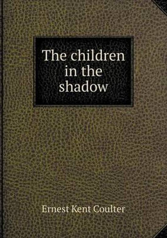 The Children in the Shadow