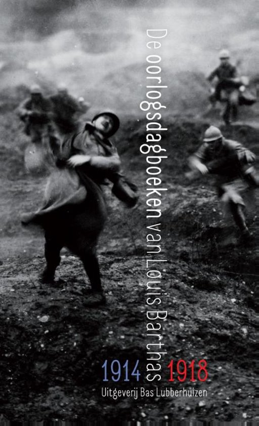 De oorlogsdagboeken van Louis Barthas 1914 1918
