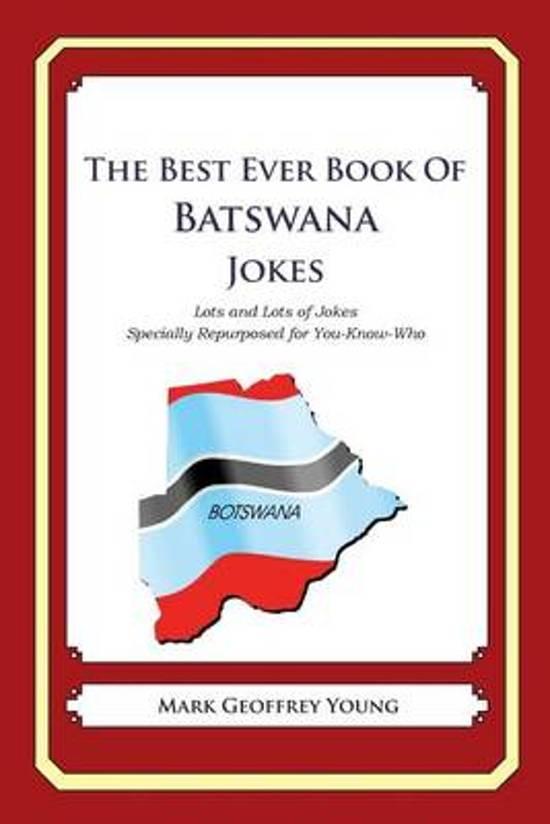 The Best Ever Book of Batswana Jokes