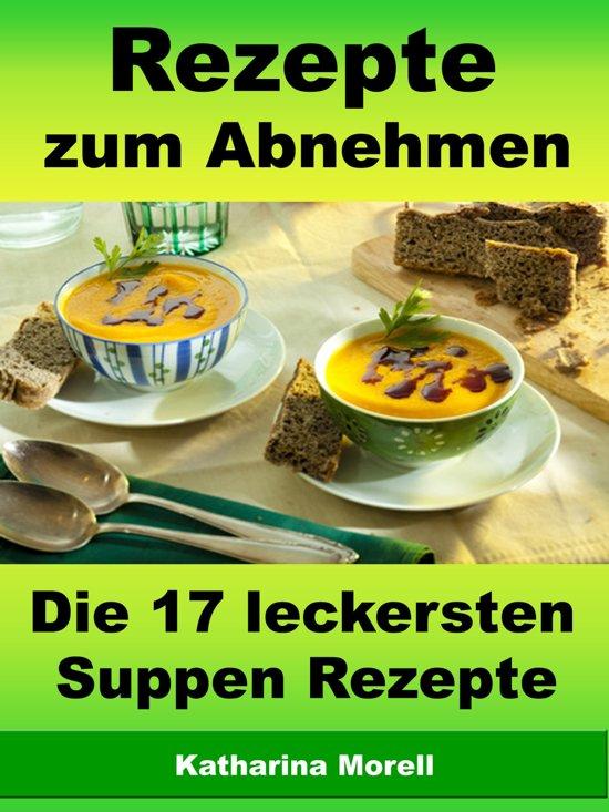 suppe zum abnehmen rezept, bol | rezepte zum abnehmen - die 17 leckersten suppen rezepte, Design ideen