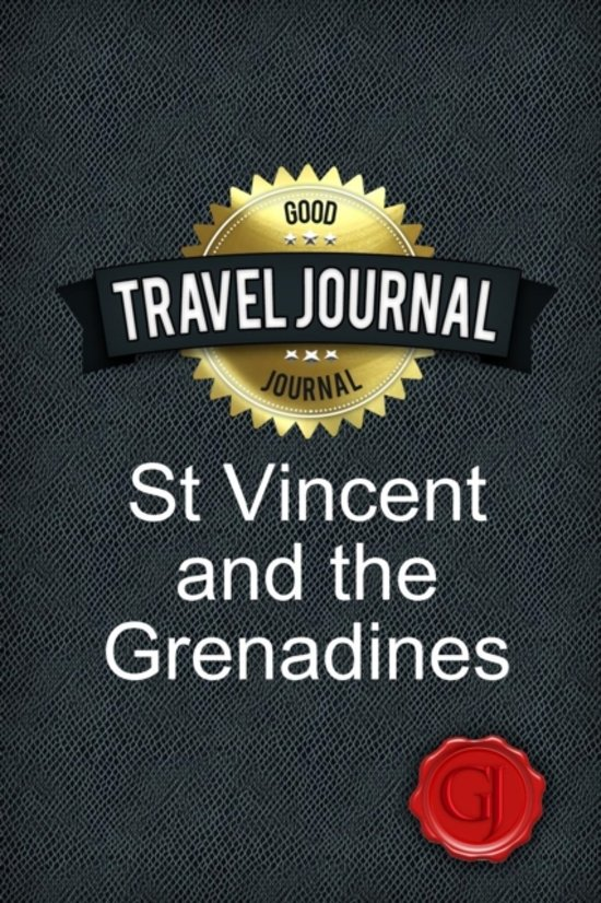 Travel Journal St Vincent and the Grenadines