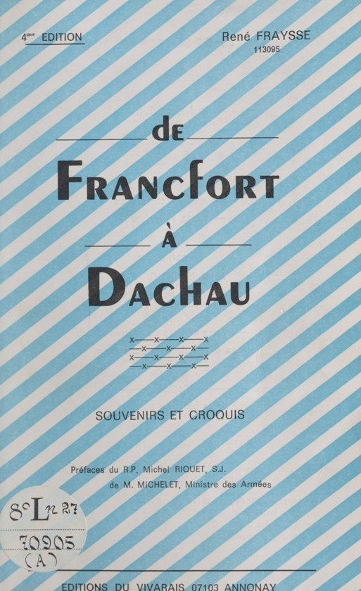 De Francfort à Dachau