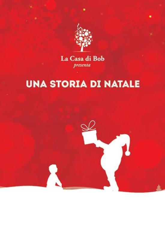 Bolcom Una Storia Di Natale Ebook Roberto Monti