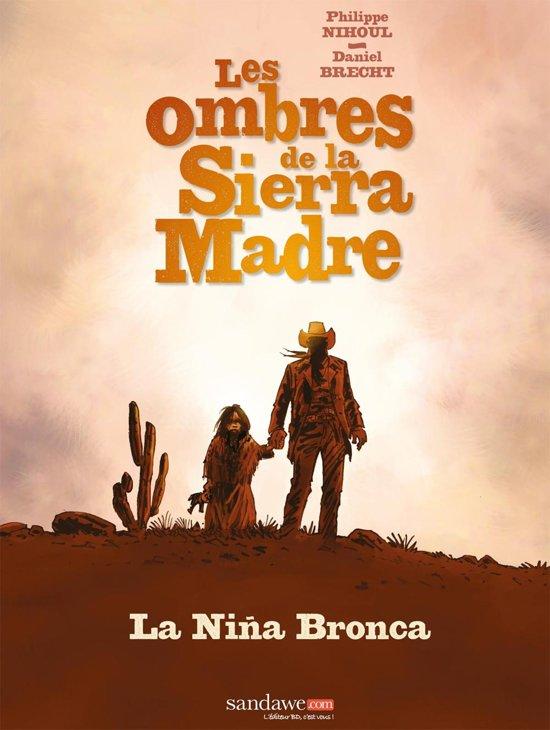 Les ombres de la Sierra Madre T01