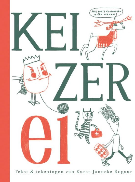 bol.com | Keizer Ei, Karst-Janneke Rogaar | 9789020672114 | Boeken