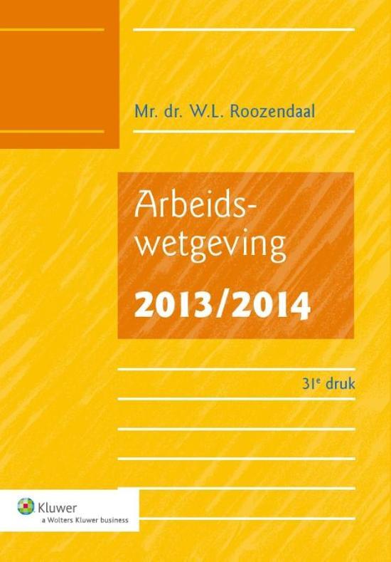 Boek cover Arbeidswetgeving / 2013/2014 van W.L. Roozendaal (Onbekend)