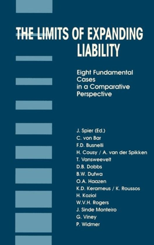 Boek cover The Limits of Expanding Liability van Jaap Spier (Hardcover)