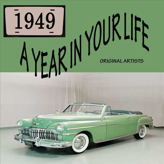Year In Your Life 1949