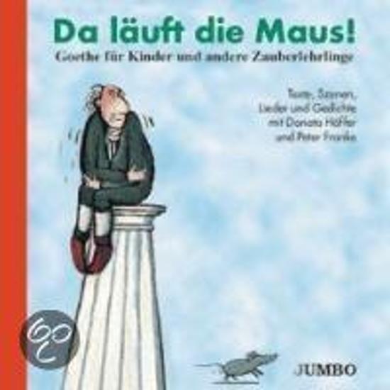 Bolcom Da Läuft Die Maus Goethe Für Kinder Cd Johann Wolfgang
