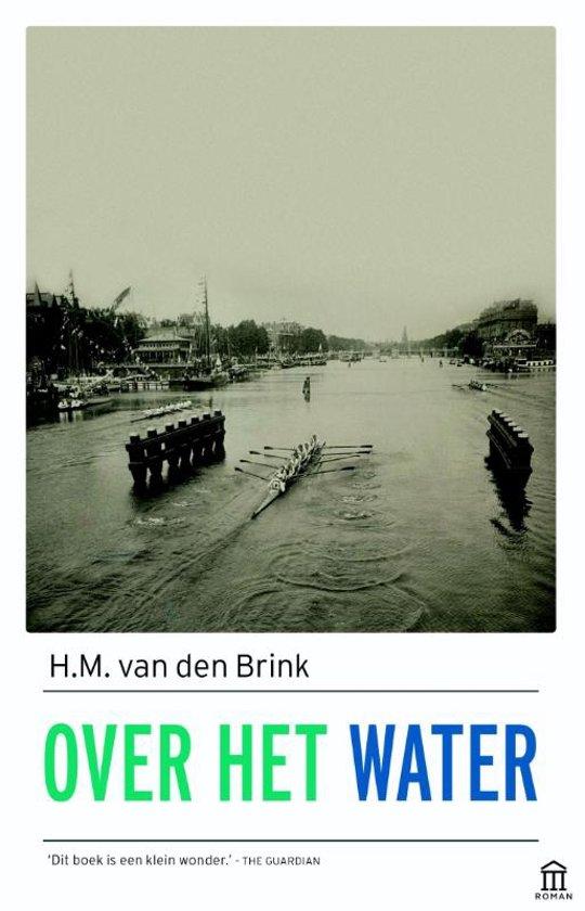 Boek cover Over het water van H.M. van den Brink (Paperback)