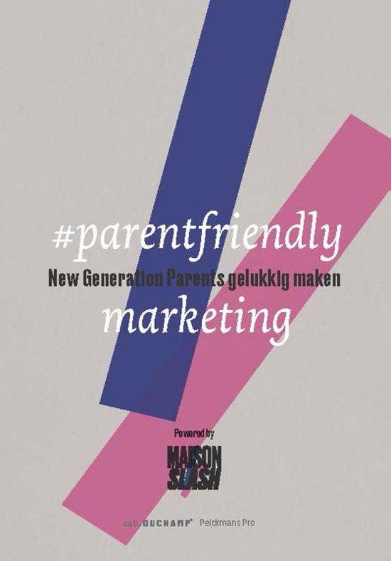 #parentfriendly marketing