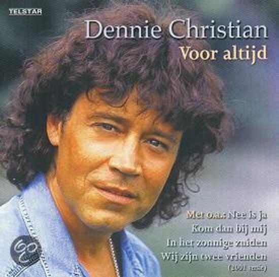 Dennie Christian - Voor altijd