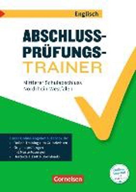 Abschlussprüfungstrainer Englisch 10. Schuljahr - Nordrhein-Westfalen - Mittlerer Schulabschluss