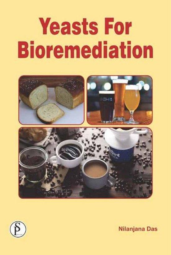 Yeasts For Bioremediation