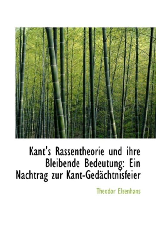 Kant's Rassentheorie Und Ihre Bleibende Bedeutung