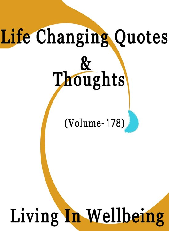 Life Changing Quotes & Thoughts (Volume 178)