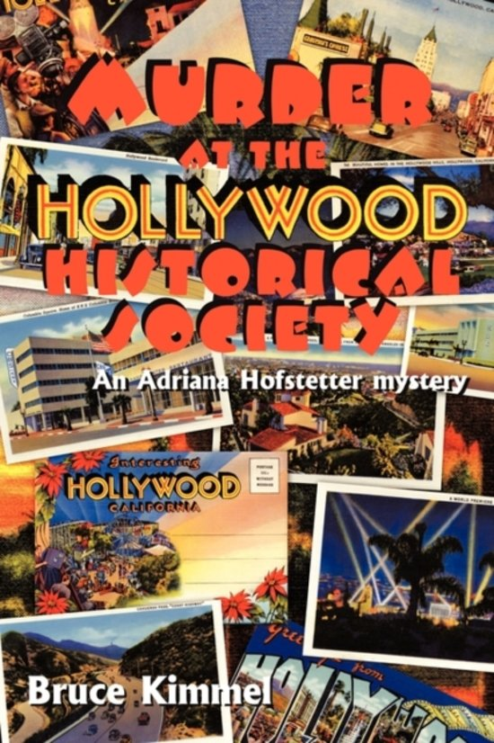 Murder at the Hollywood Historical Society