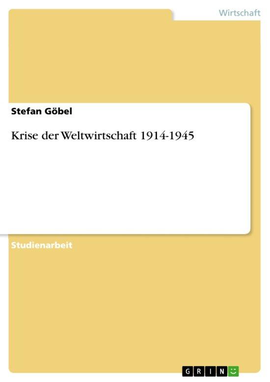 Krise der Weltwirtschaft 1914-1945
