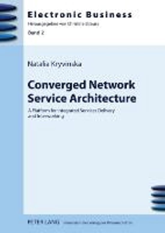 Converged Network Service Architecture
