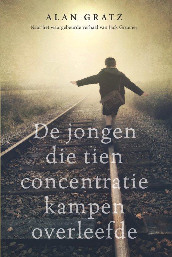 De jongen die tien concentratiekampen overleefde alan gratz 9789020654516 boeken - De kamer van de jongen ...