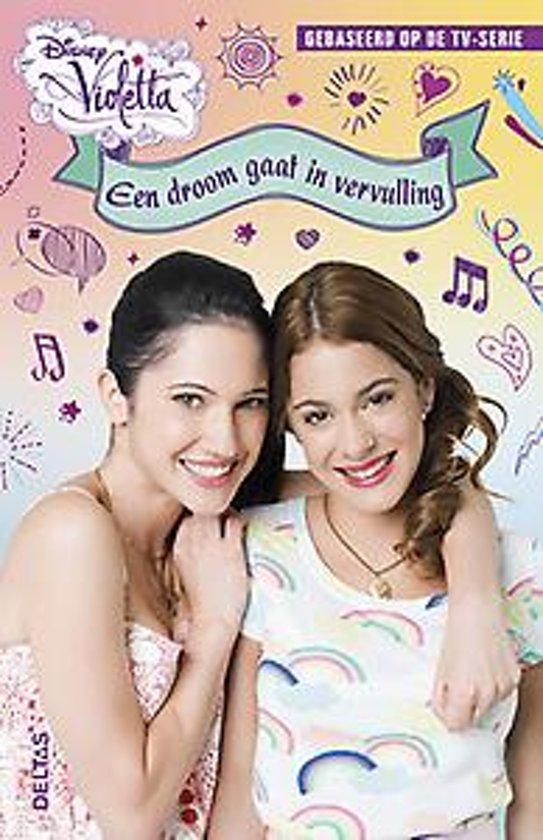 Disney Violetta 4 - Een droom gaat in vervulling