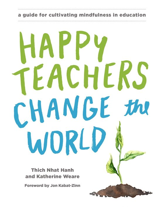 Happy Teachers Change The World