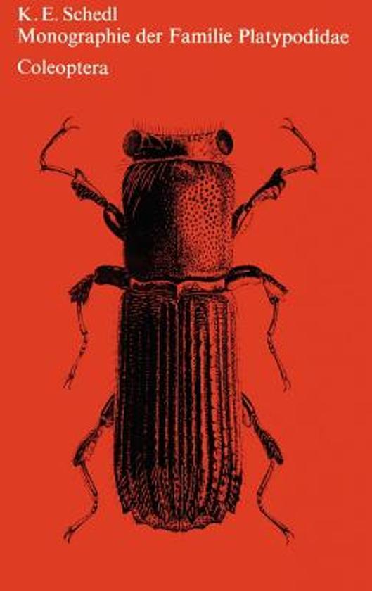 Monographie Der Familie Platypodidae