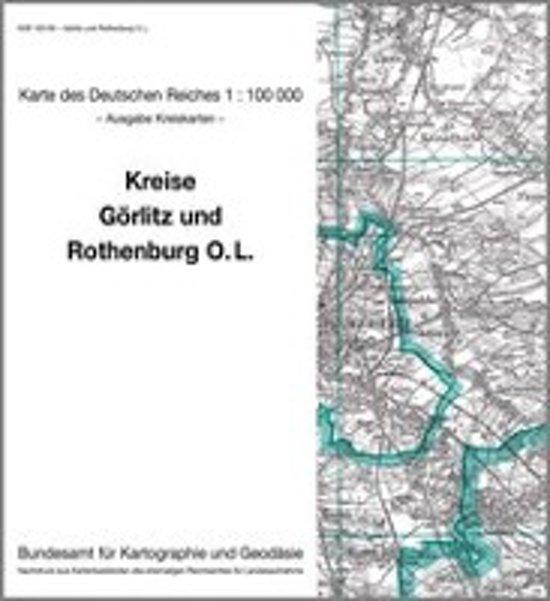 KDR 100 KK Görlitz und Rothenburg O. L.