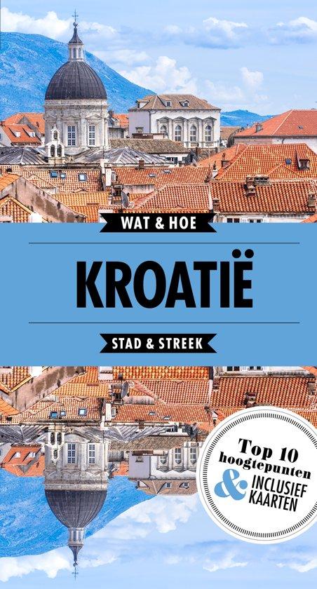 Wat & Hoe Reisgids - Kroatië cover