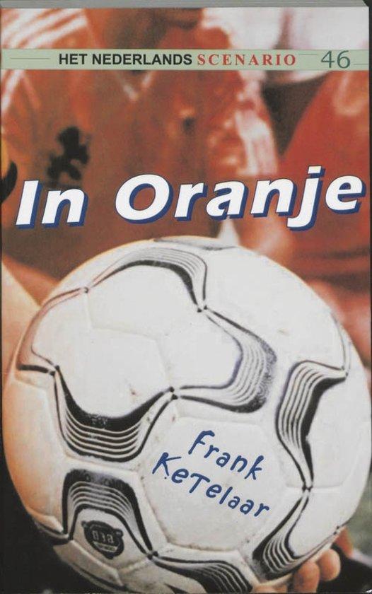 Het Nederlands scenario 46 - In Oranje