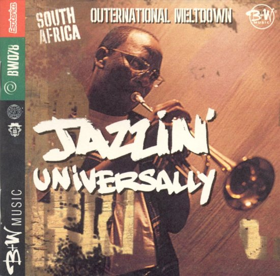 Outernational Meltdown: Jazzin' Universally