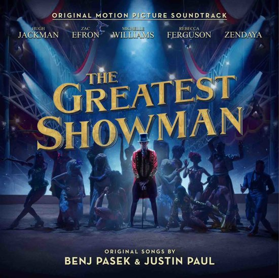 The Greatest Showman: Original Motion Picture Soundtrack