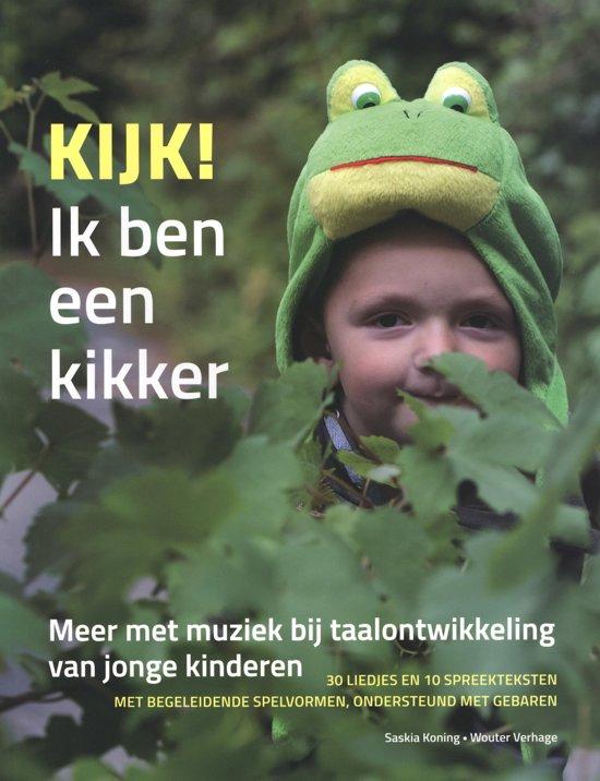 Boek cover Kijk! Ik ben een kikker van Saskia Koning (Paperback)