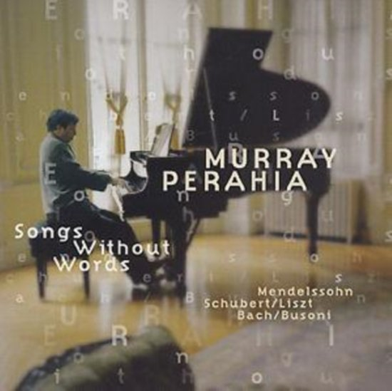 Songs Without Words - Mendelssohn, Liszt, et al / Perahia