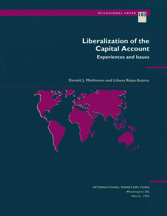 Liberalization of the Capital Account: Experiences and Issues