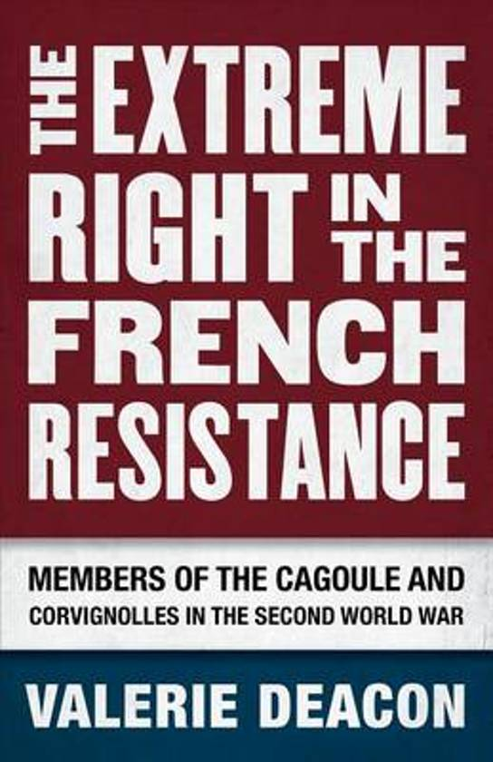 The Extreme Right in the French Resistance