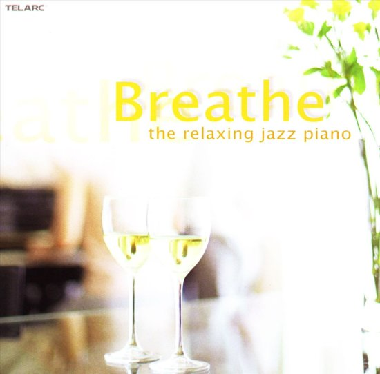 Breathe -Relaxing Jazz For Piano