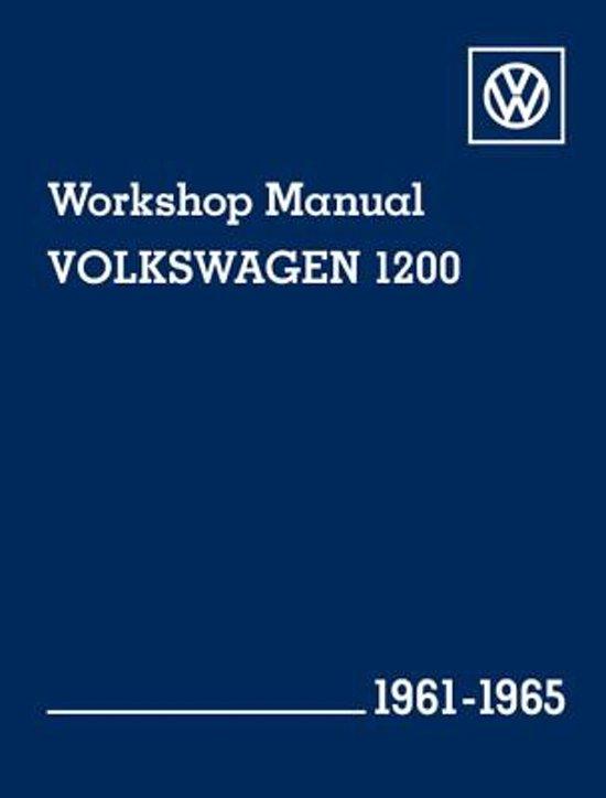 Volkswagen 1200 (Type 11, 14, 15) Workshop Manual 1961-1965