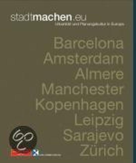 Boek cover stadtmachen.eu - Urbanität und Planungskultur in Europa van Johann Jessen (Hardcover)