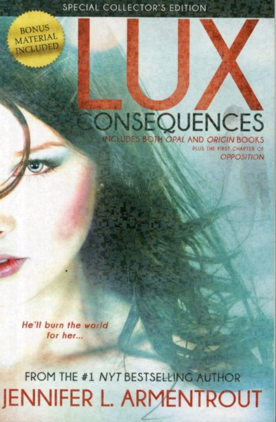 Consequences (Lux #3 and #4)