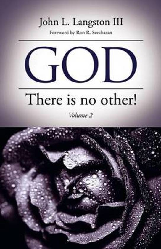 God, There Is No Other! Volume 2