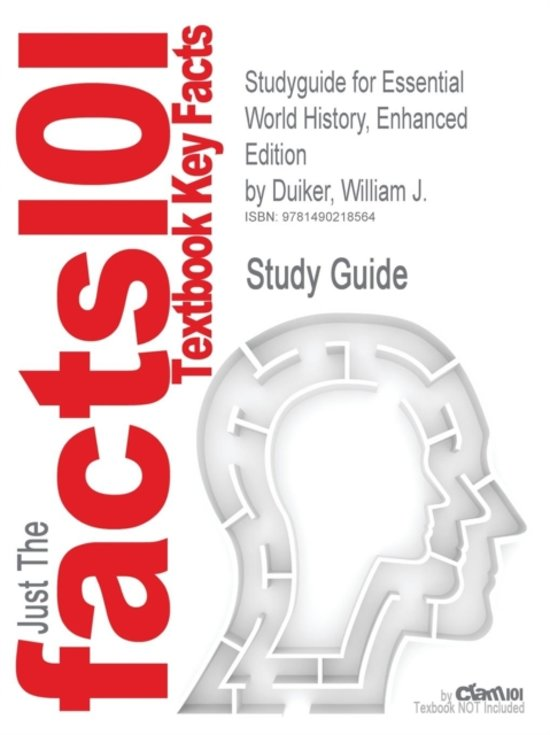 Studyguide for Essential World History, Enhanced Edition by Duiker, William J.