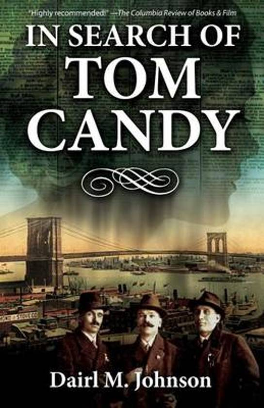 In Search of Tom Candy